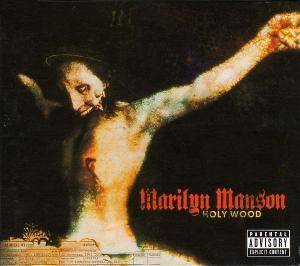 Marilyn Manson: Holy Wood (In The Shadow Of The Valley Of Death) - Cover