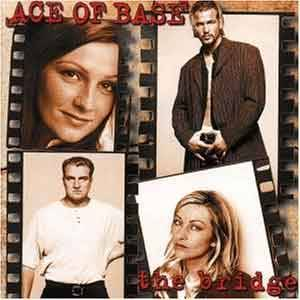 Ace Of Base: Bridge, The - Cover