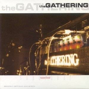 The Gathering: Superheat - Cover