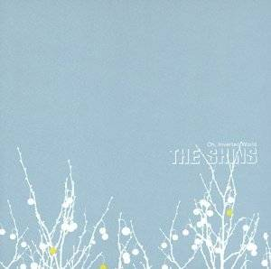 Cover - Shins, The: Oh, Inverted World