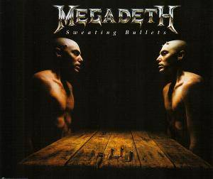 Megadeth: Sweating Bullets - Cover