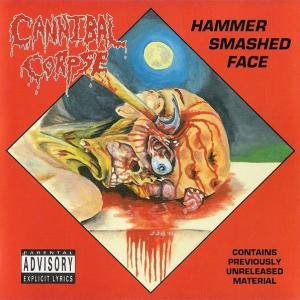 Cannibal Corpse: Hammer Smashed Face - Cover