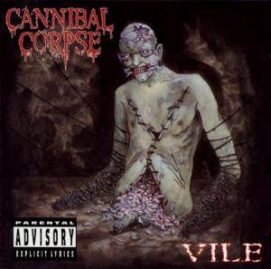 Cover - Cannibal Corpse: Vile