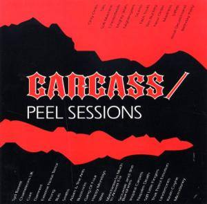 Carcass: Peel Sessions, The - Cover