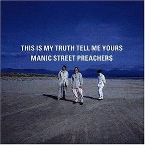 Manic Street Preachers: This Is My Truth Tell Me Yours - Cover