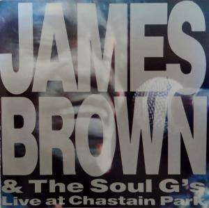 James Brown & The Soul G's: Live At Chastain Park - Cover