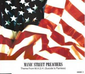 Manic Street Preachers: Theme From M*A*S*H (Suicide Is Painless) - Cover