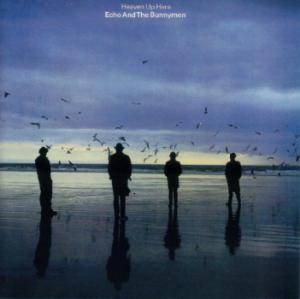 Cover - Echo & The Bunnymen: Heaven Up Here