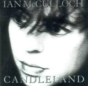 Ian McCulloch: Candleland - Cover