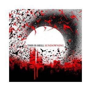 This Is Hell: Sundowning - Cover