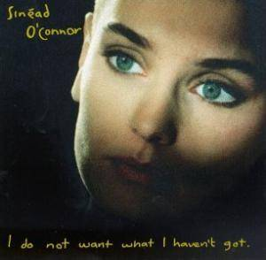 Sinéad O'Connor: I Do Not Want What I Haven't Got. (LP) - Bild 1