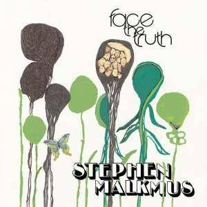 Stephen Malkmus: Face The Truth - Cover
