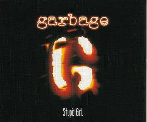 Garbage: Stupid Girl - Cover