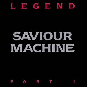 Saviour Machine: Legend Part I - Cover