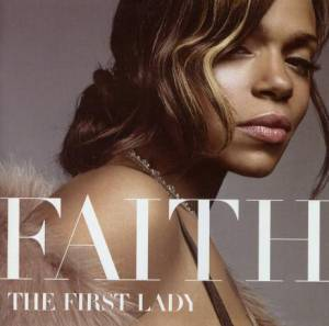 Cover - Faith Evans: First Lady, The