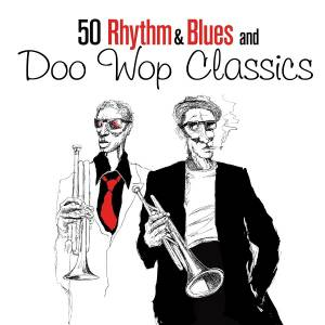 Cover - The Nutmegs: 50 Rhythm & Blues And Doo Wop Classics