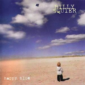 Cover - Billy Squier: Happy Blue