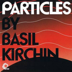 Cover - Basil Kirchin: Particles