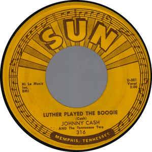 Cover - Johnny Cash And The Tennessee Two: Luther Played The Boogie