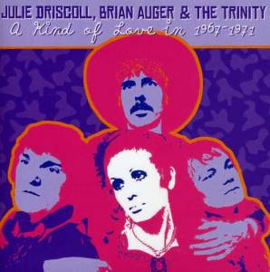 Cover - Julie Driscoll: Kind Of Love In 1967-1971, A