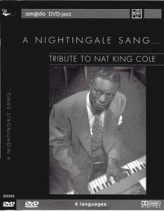 Nightingale Sang... - Tribute To Nat King Cole - From The Savoy Theatre London 1985, A - Cover