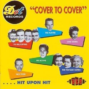 Dot's Cover To Cover ... Hit Upon Hit - Cover