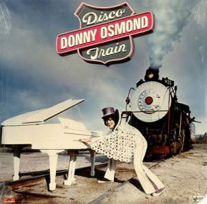 Cover - Donny Osmond: Disco Train