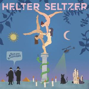 We Are Scientists: Helter Seltzer - Cover
