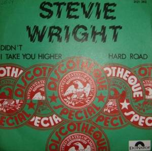 Cover - Stevie Wright: Didn't I Take You Higher