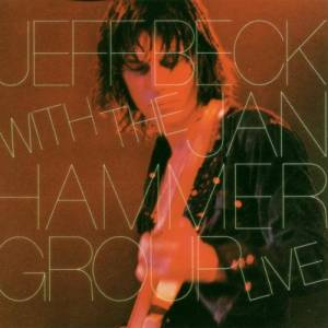 Jeff Beck & The Jan Hammer Group: Jeff Beck With The Jan Hammer Group Live (CD) - Bild 1