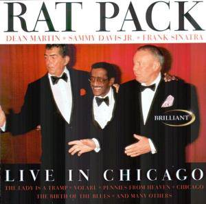 Cover - Rat Pack, The: Live In Chicago