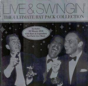 Cover - Rat Pack, The: Live & Swingin' - The Ultimate Rat Pack Collection