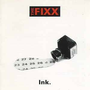 Cover - Fixx, The: Ink.