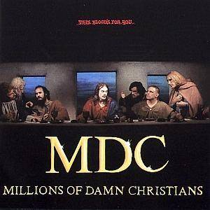 MDC: Millions Of Damn Christians - Cover