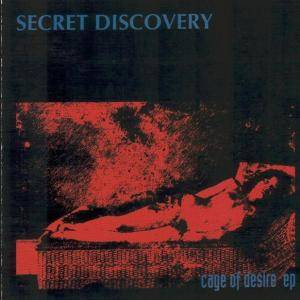 Cover - Secret Discovery: Cage Of Desire EP