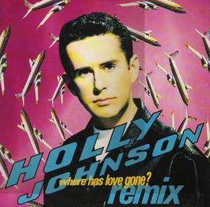 Holly Johnson: Where Has Love Gone? - Cover