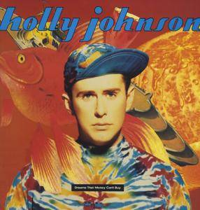 Cover - Holly Johnson: Dreams That Money Can't Buy