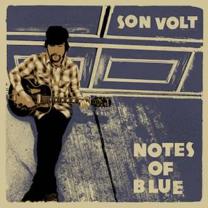 Cover - Son Volt: Notes Of Blue