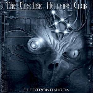 Cover - Electric Hellfire Club, The: Electronomicon