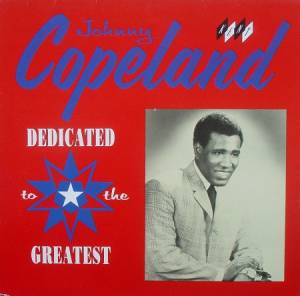 Cover - Johnny Copeland: Dedicated To The Greatest