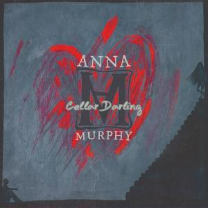 Anna Murphy: Cellar Darling - Cover