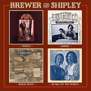 Cover - Brewer And Shipley: Weeds / Tarkio / Shake Off The Demon / Rural Space