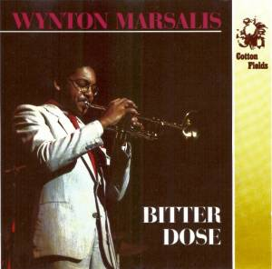 Wynton Marsalis: Bitter Dose - Cover