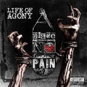 Cover - Life Of Agony: Place Where There's No More Pain, A