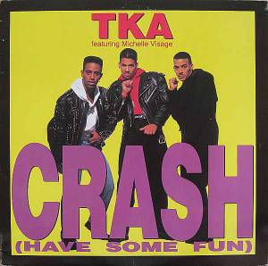 Cover - TKA: Crash (Have Some Fun)