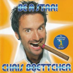 Cover - Chris Boettcher: Be A Star!