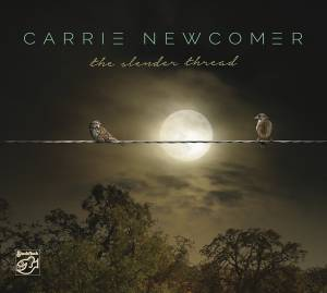 Cover - Carrie Newcomer: Slender Thread, The