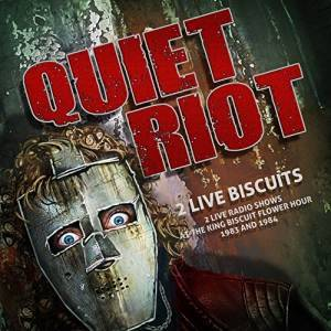 Cover - Quiet Riot: 2 Live Biscuits