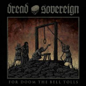 Cover - Dread Sovereign: For Doom The Bell Tolls