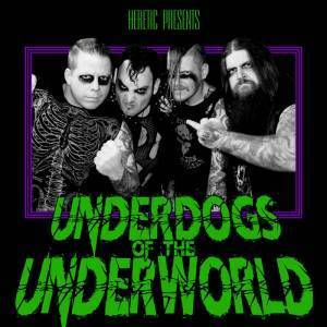 Heretic: Underdogs Of The Underworld (LP) - Bild 1